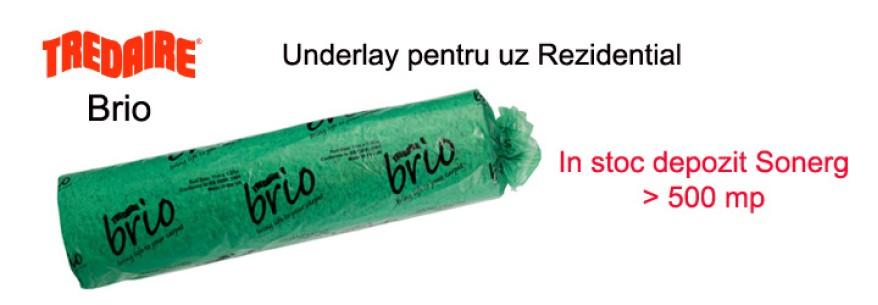 Underlay Brio